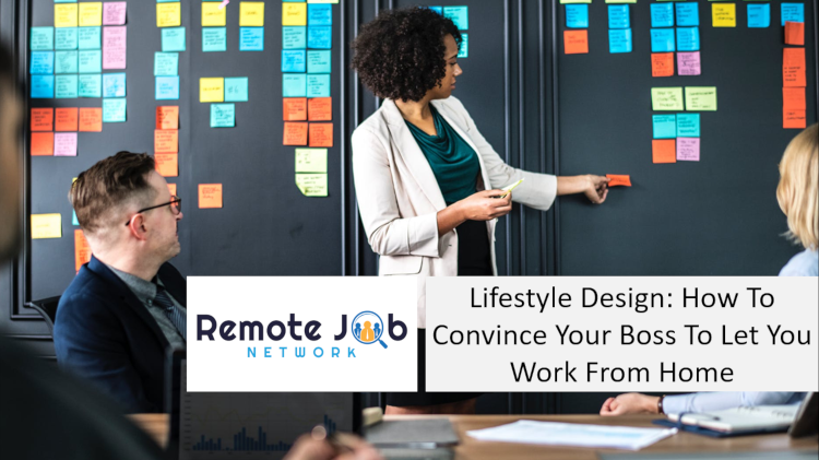 Lifestyle Design How to convince your boss to let you work from home